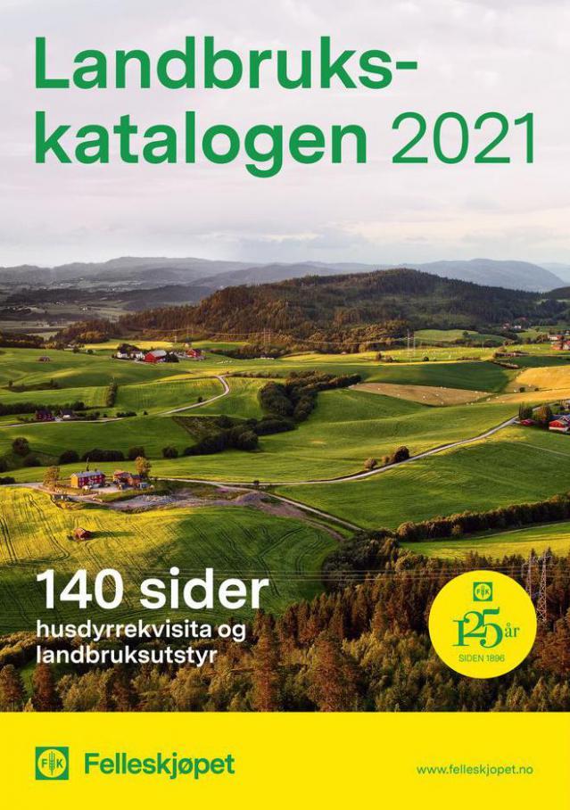 Landbruks katalogen 2021 . Felleskjøpet (2021-05-31-2021-05-31)